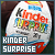 Chocolicious  | the Kinder Surprise fanlisting